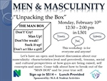 Campus Conversation - Men & Masculinity - Unpacking the Box